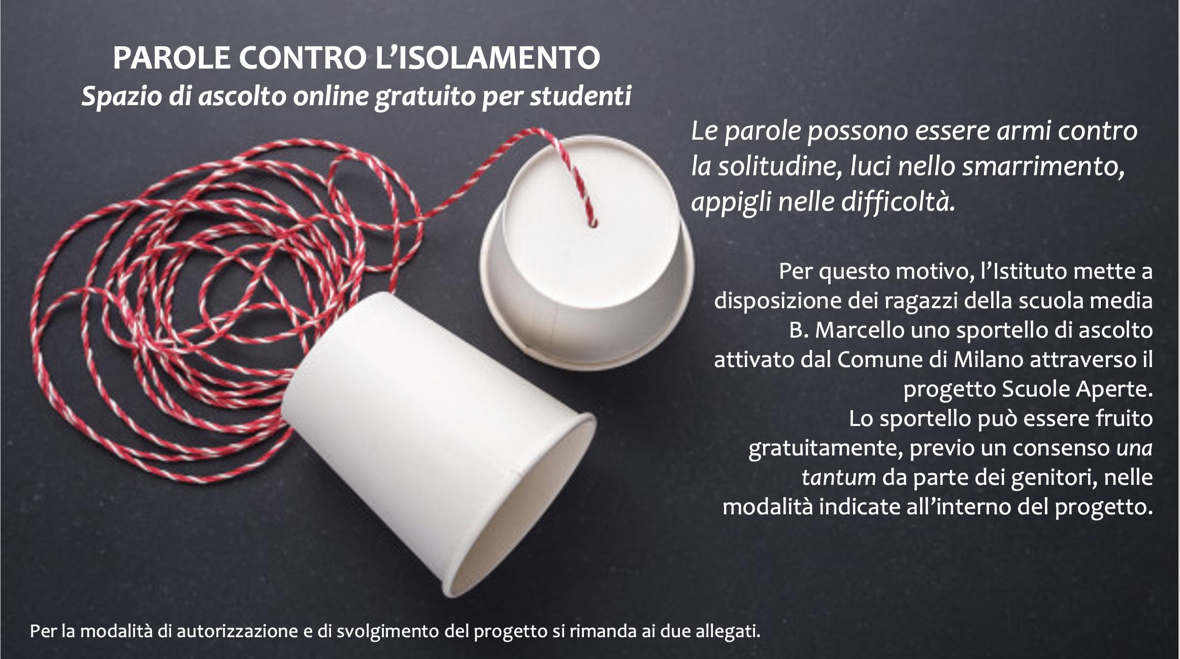 PAROLE CONTRO L'ISOLAMENTO Spazio di ascolto online gratuito per studenti.